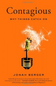 Contagious: Why Things Catch Onby Jonah Berger