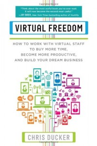 Virtual Freedomby Chris Ducker